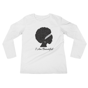 I Am Series: Beautiful Ladies' Long Sleeve T-Shirt