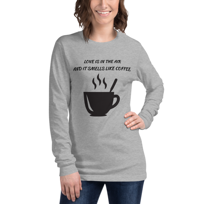 Love of Coffee Unisex Long Sleeve Tee