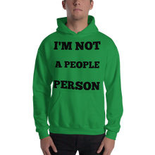 I'm Not A People Person Hooded Sweatshirt