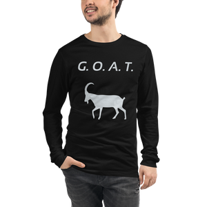 G.O.A.T. Front Only Unisex Long Sleeve Tee