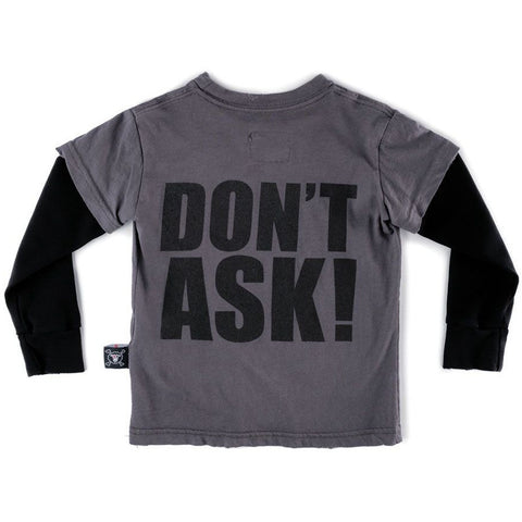 NUNUNU Long Sleeve Dont Ask T Shirt