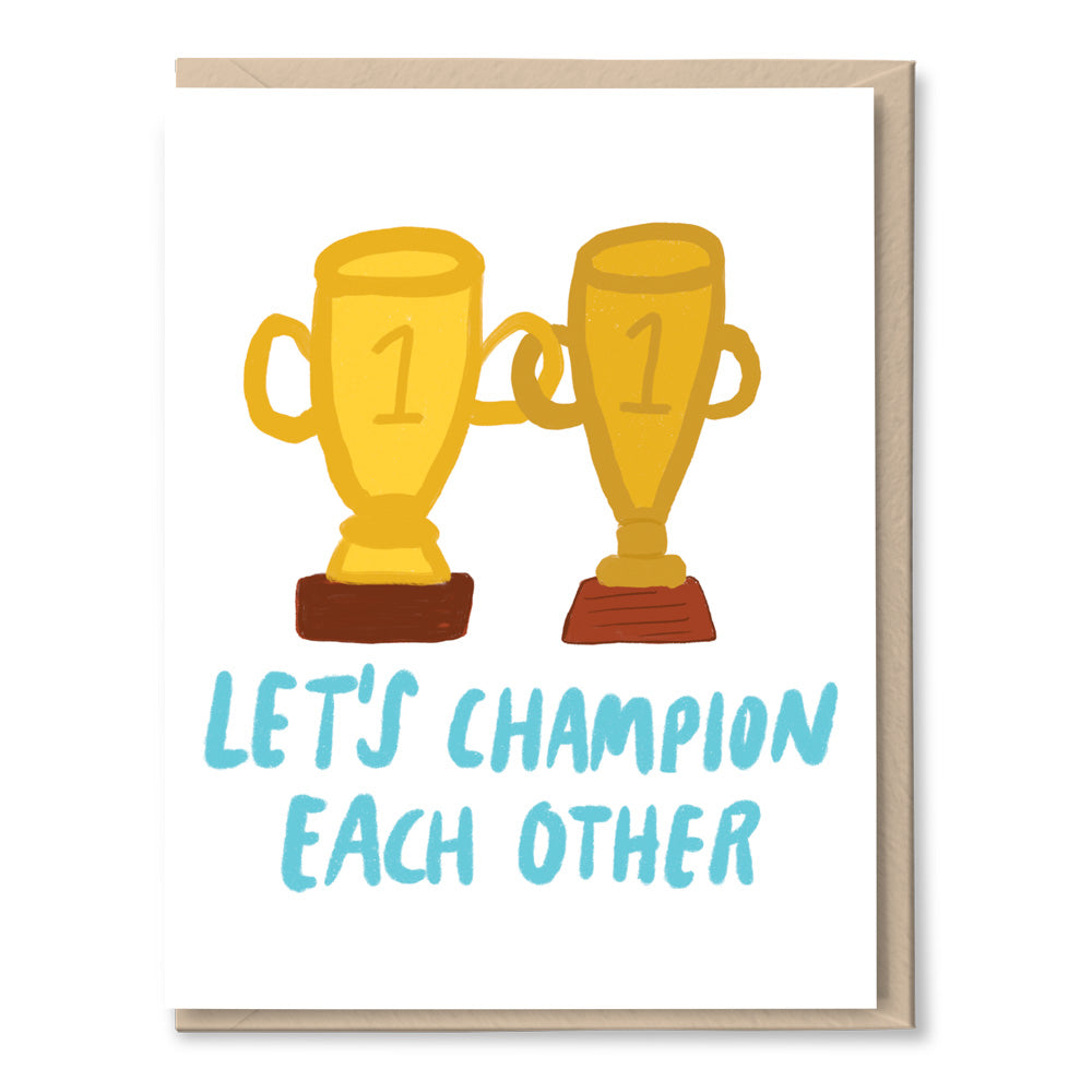 let's champion each other encouragement card by tigerpocket press