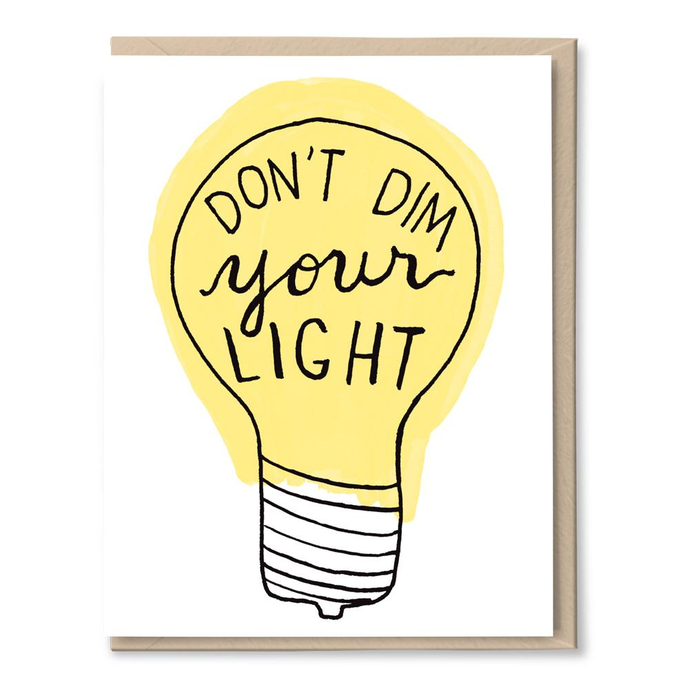 don't dim your light card