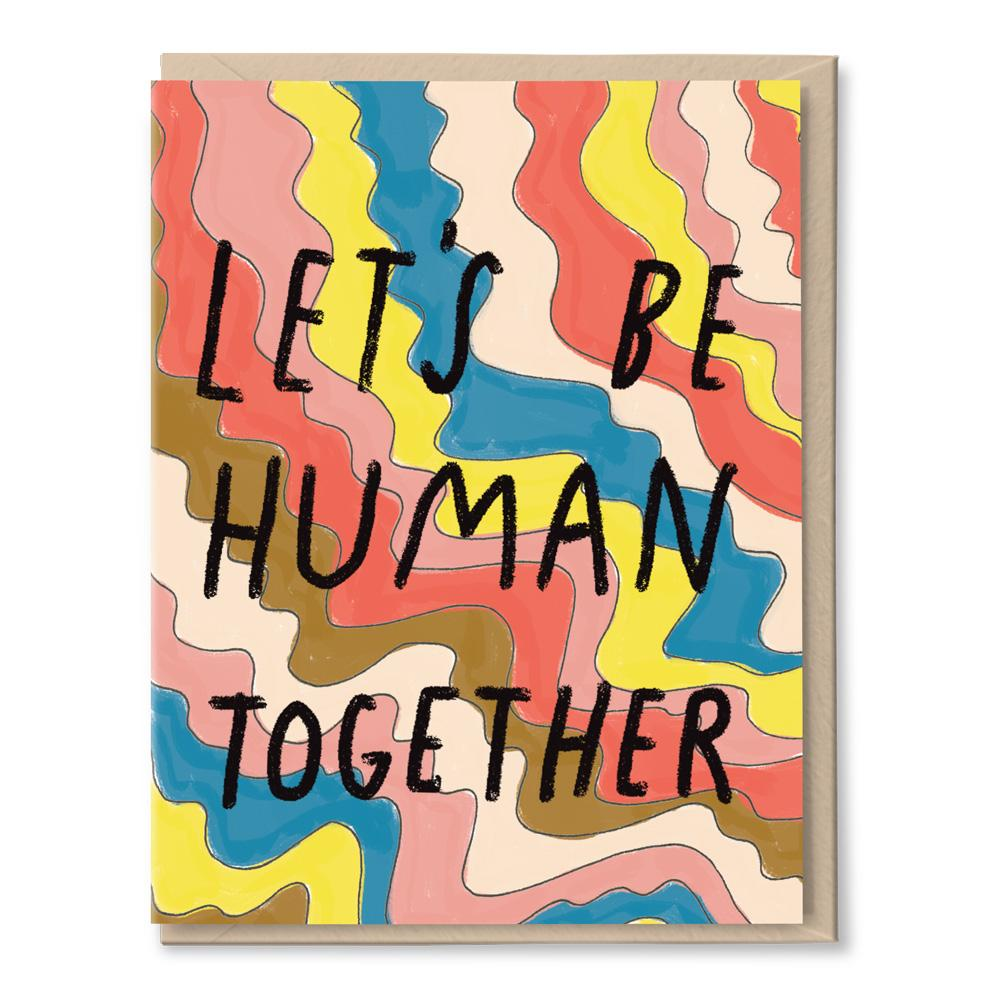 let's be human together card