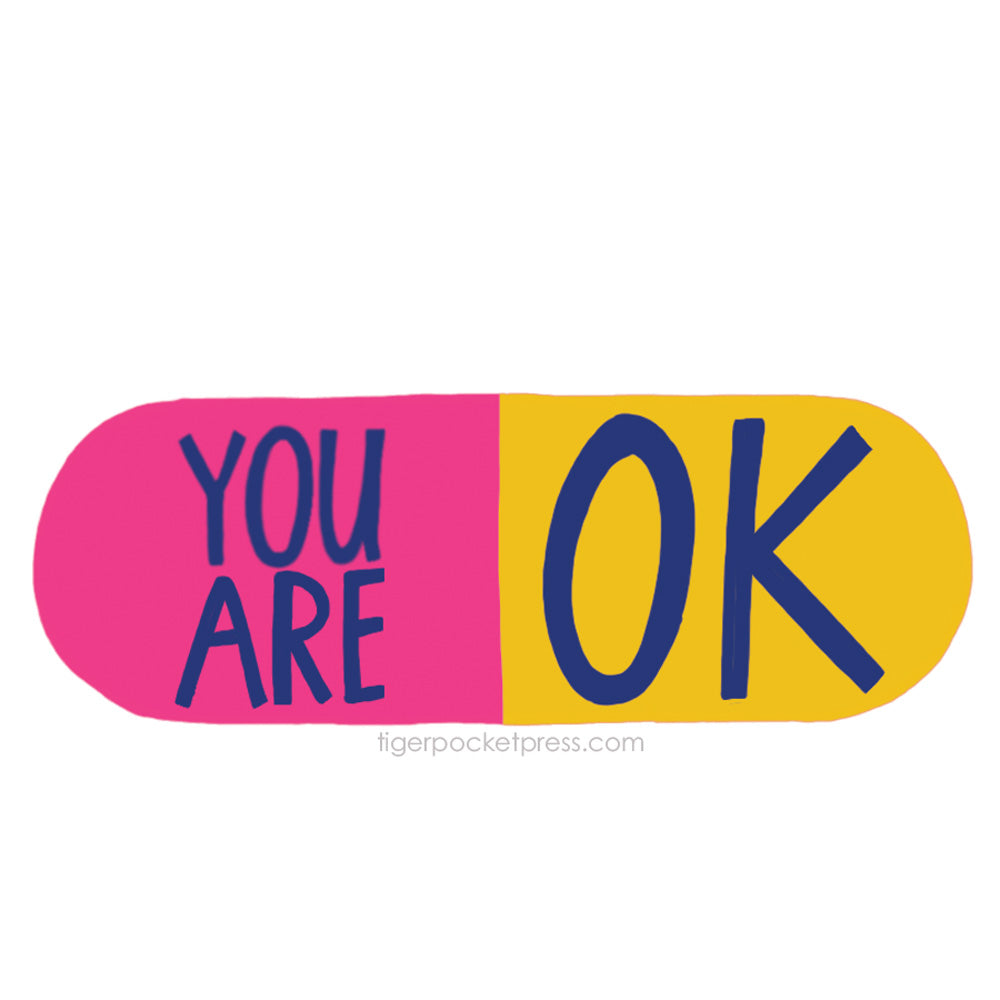 you are okay sticker