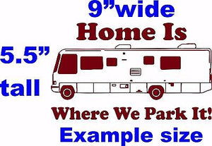 Camping RV Camper Home Park Car Truck Window Wall Laptop Vinyl Decal Sticker - 11""