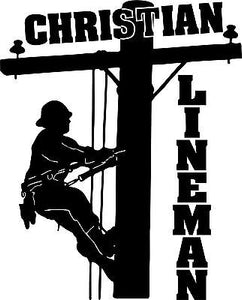 "Christian Lineman Electrician Journeyman Car Truck Window Vinyl Decal Sticker - 14"" Long Edge"