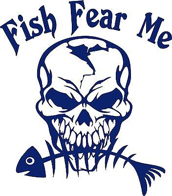 "Fish Fear Me Fishing Skull Skeleton Car Boat Truck Window Vinyl Decal Sticker - 7"" Long Edge"