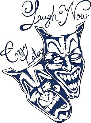 Laugh Now Cry Later Clown Jester Car Truck Window Laptop Vinyl Decal Sticker - 7""