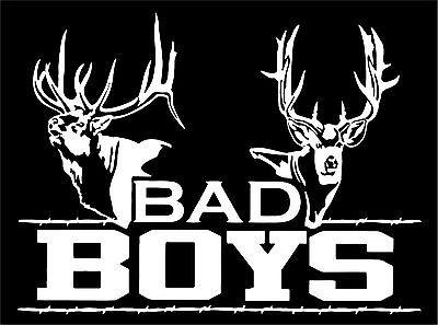 "Bad Boys Hunting Deer Buck Whitetail Car Boat Truck Window Vinyl Decal Sticker - 7"" Long Edge"