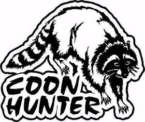 "Coon Hunter Hunting Raccoon Gun Car Truck Window Wall Laptop Vinyl Decal Sticker - 10"" Long Edge"