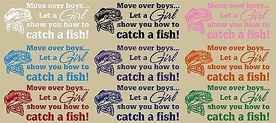 "Move Over Boys Girl Catch Fish Fishing Hunting Truck Window Vinyl Decal Sticker - 10"" x 4"""