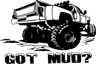 4 x 4 Got Mud Off-Road Truck Rock Climbing Car Window Wall Vinyl Decal Sticker - 5""