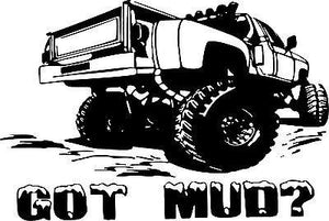 4 x 4 Got Mud Off-Road Truck Rock Climbing Car Window Wall Vinyl Decal Sticker - 9""