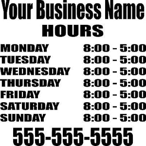 "Custom Store Front Business Hours Sign Car Truck Window Wall Vinyl Decal Sticker - 12"" x 12"""