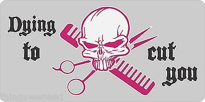 Skull Hair Cut Stylist Salon Beauty Shop Scissors License Plate Car Truck Tag