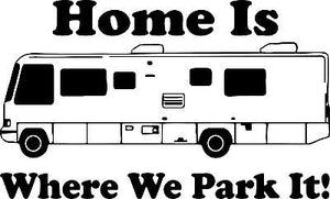 Camping RV Camper Home Park Car Truck Window Wall Laptop Vinyl Decal Sticker - 9""