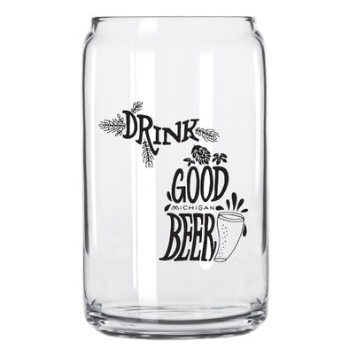 Drink Good Michigan Beer Can Glass
