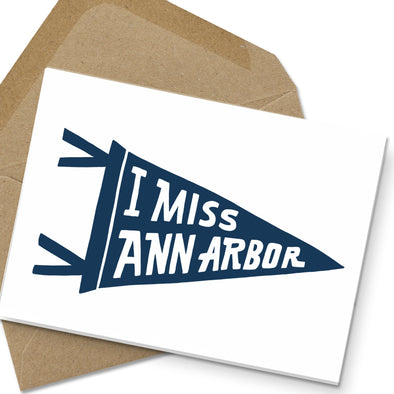 I Miss Ann Arbor Note Card