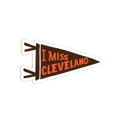 I Miss Cleveland Sticker