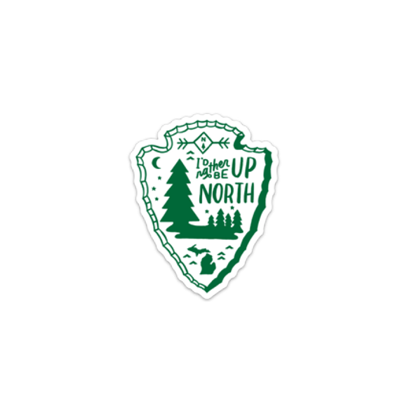 I'd Rather Be Up North Sticker