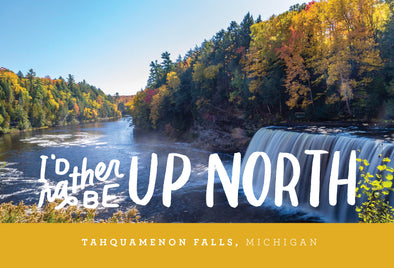 Up North- Tahquamenon Falls