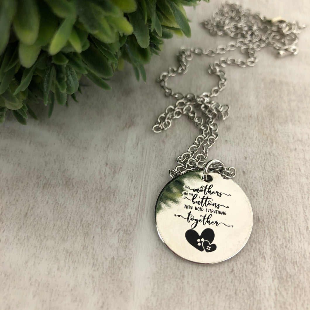 Necklace | Mothers are like Buttons