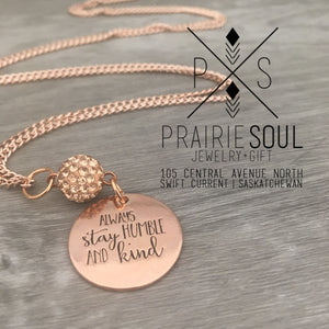 Necklace | Always Stay Humble and Kind rosegold
