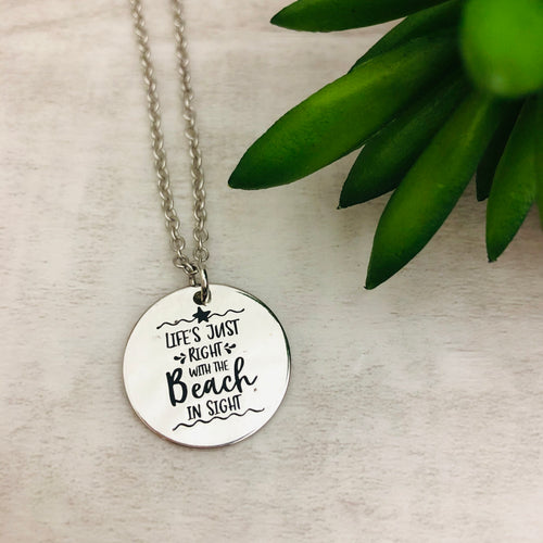 Necklace | Life's Just Right with the Beach in Sight