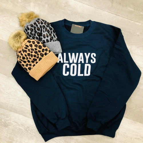 Prairie Soul Always Cold Crewneck Sweater