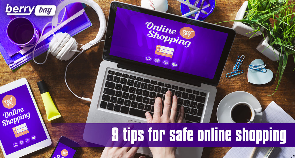 9 simple tips for safe online shopping