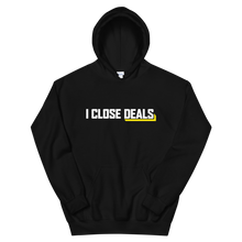 I Close Deals Hoodie