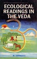 Ecological Readings in the Veda: Matter – Energy – Life
