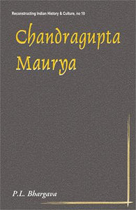 Chandragupta Maurya — A Gem of Indian History