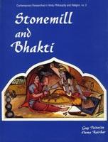 Stonemill and Bhakti — From the Devotion of Peasant Women to the Philosophy of Swamis