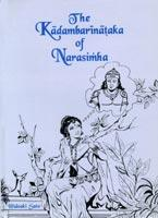 Kadambarinataka of Narasimha: A Dramatic Version of Bana's Classic Kadambari
