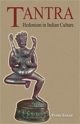 Tantra — Hedonism in Indian Culture