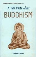 Few Facts About Buddhism