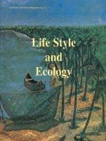Life-style and Ecology