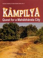 Kampilya: Quest for a Mahabharata City