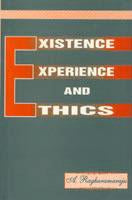 Existence, Experience and Ethics — Essays for S.A. Shaida