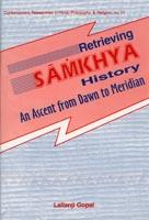 Retrieving Samkhya History — An Ascent from Dawn to Meridian