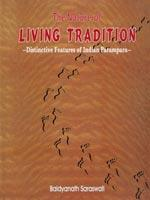 Nature of Living Tradition — Distinctive Features of Indian Parampara