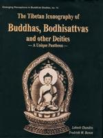 Tibetan Iconography of Buddhas, Bodhisattvas and Other Deities — A Unique Pantheon