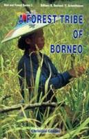 Forest Tribe of Borneo — Resource use among the Dayak Benuaq