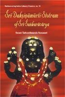Sri Daksinamurti Stotram of Sri Sankaracarya — with the Commentary Tattva Prakasika
