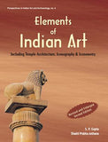 Elements of Indian Art — Including Temple Architecture, Iconography & Iconometry