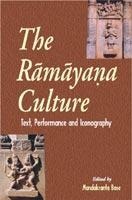Ramayana Culture — Text, Performance and Iconography