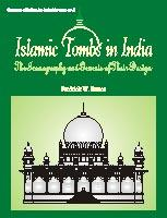 Islamic Tombs in India — The Iconography and Genesis of Their Design