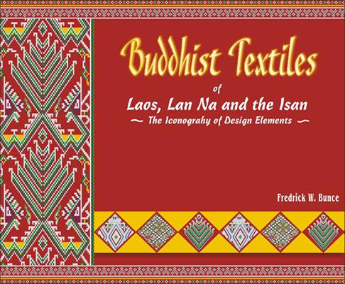 Buddhist Textiles of Laos, Lan Na and the Isan — The  Iconograhy of Design Elements